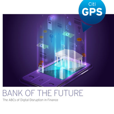Citi GPS Bank Future – March 2018